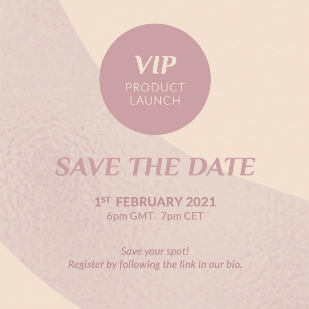VIP PRODUCT LAUNCH!